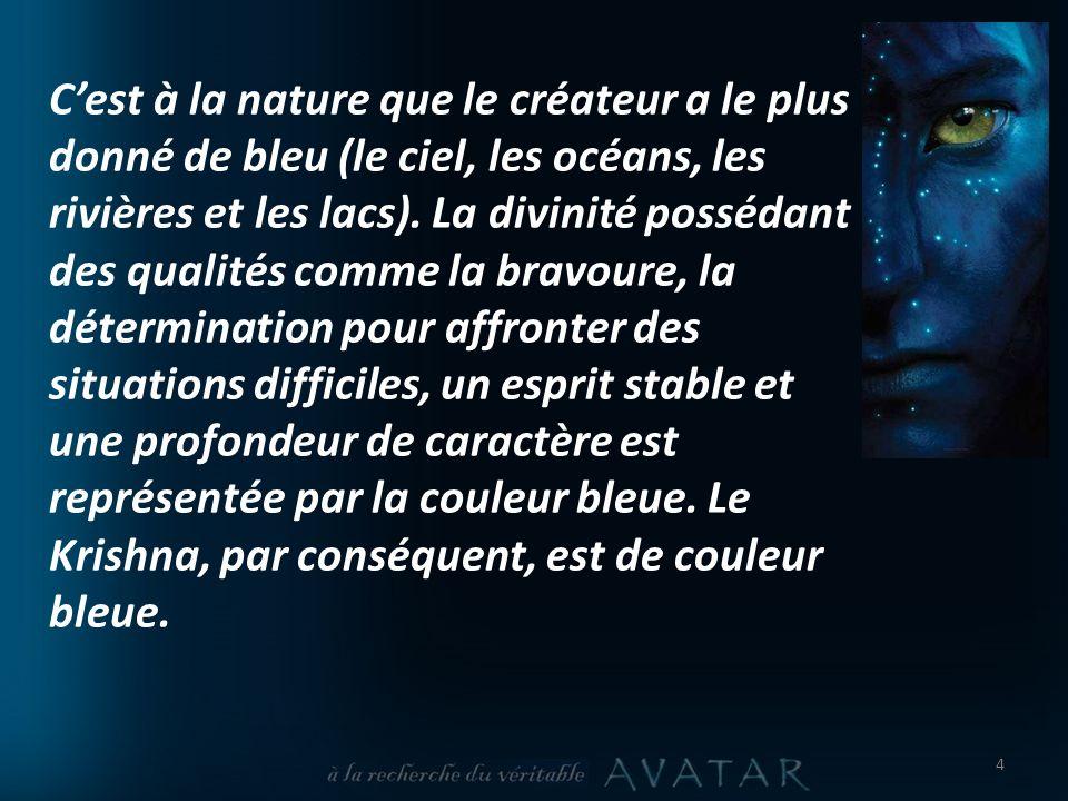 Cest à la nature que le créateur a le plus donné de bleu (le ciel, les océans, les rivières et les lacs).