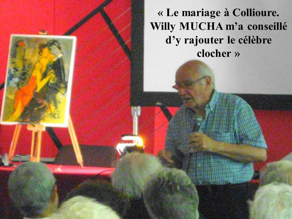 « Le mariage à Collioure. Willy MUCHA ma conseillé dy rajouter le célèbre clocher »