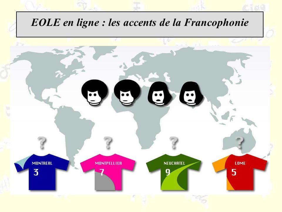EOLE en ligne : les accents de la Francophonie