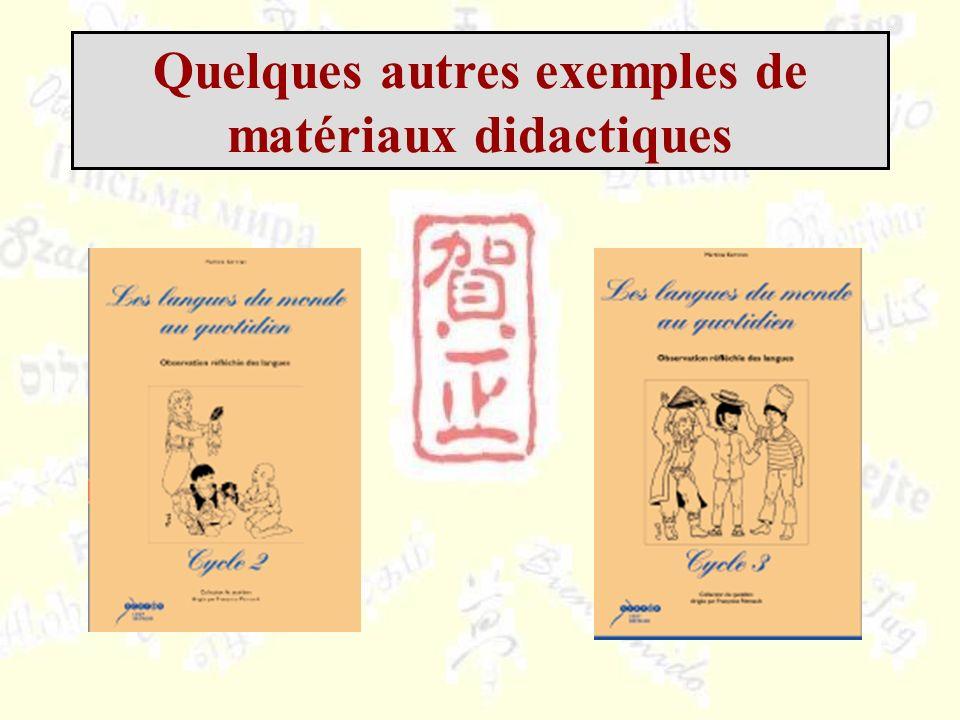 Quelques autres exemples de matériaux didactiques