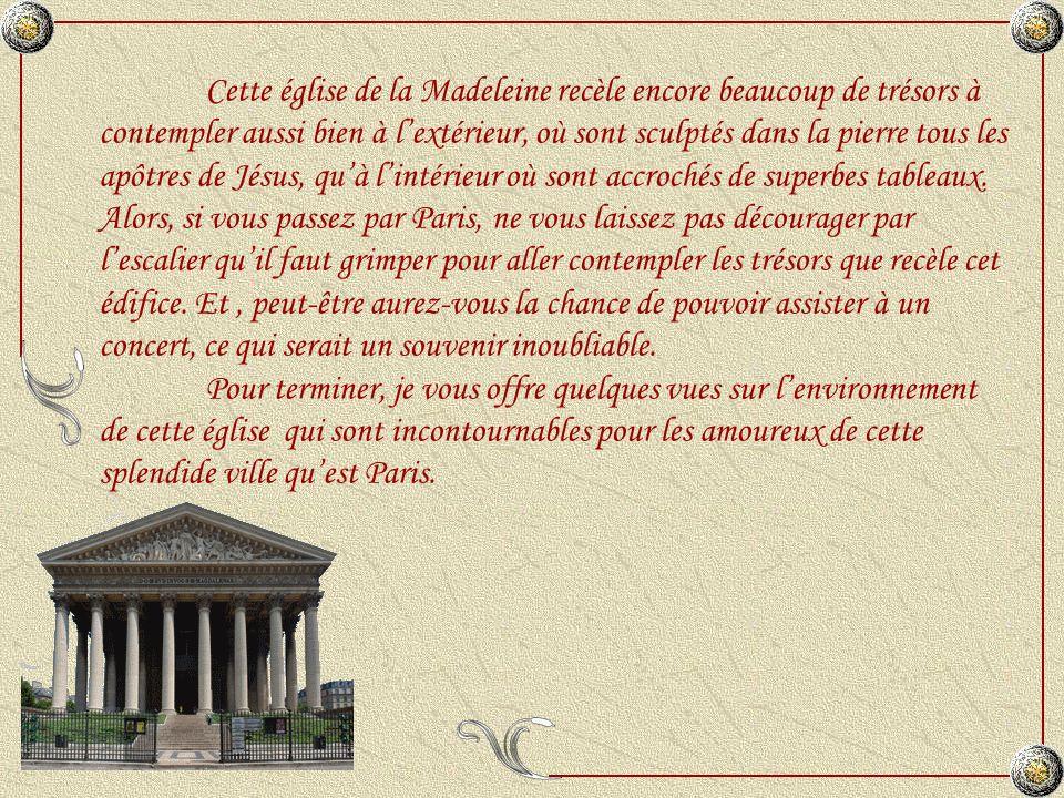 La statue de « Saint Augustin » est lœuvre dAntoine Etex (1808-1888) qui a montré le Père de lEglise sapprêtant à écrire alors que son pied droit foule le livre des hérésies donatistes et pélagiennes quil combat.