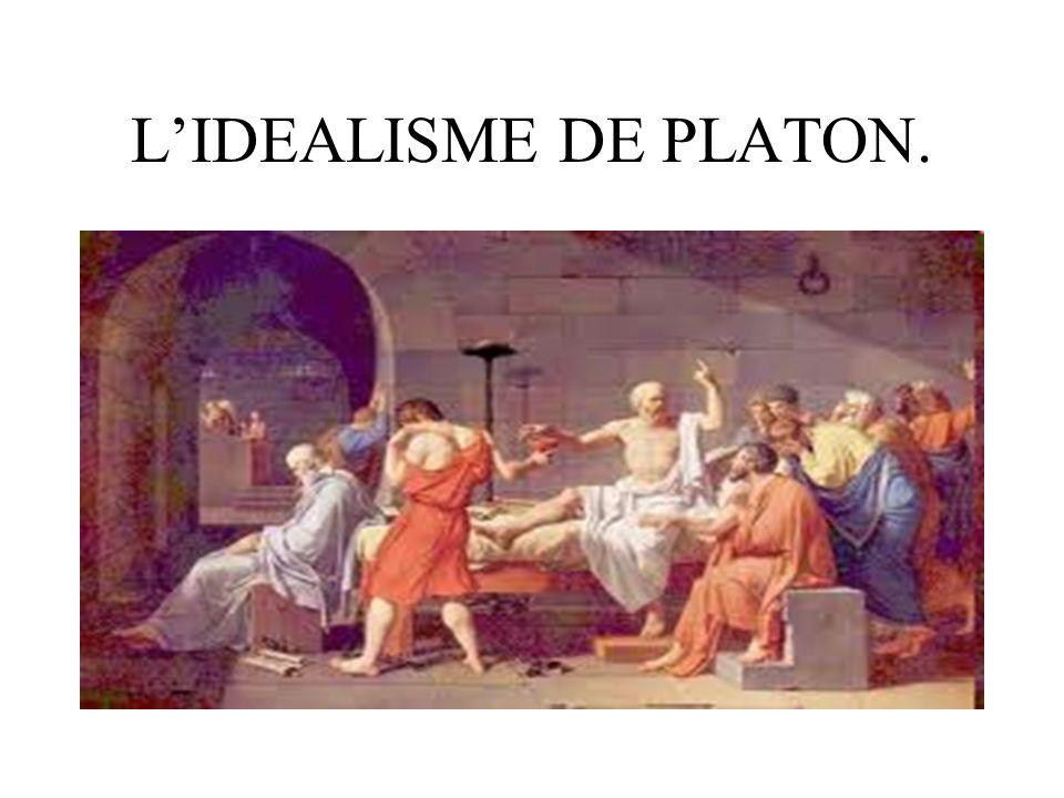 LIDEALISME DE PLATON.