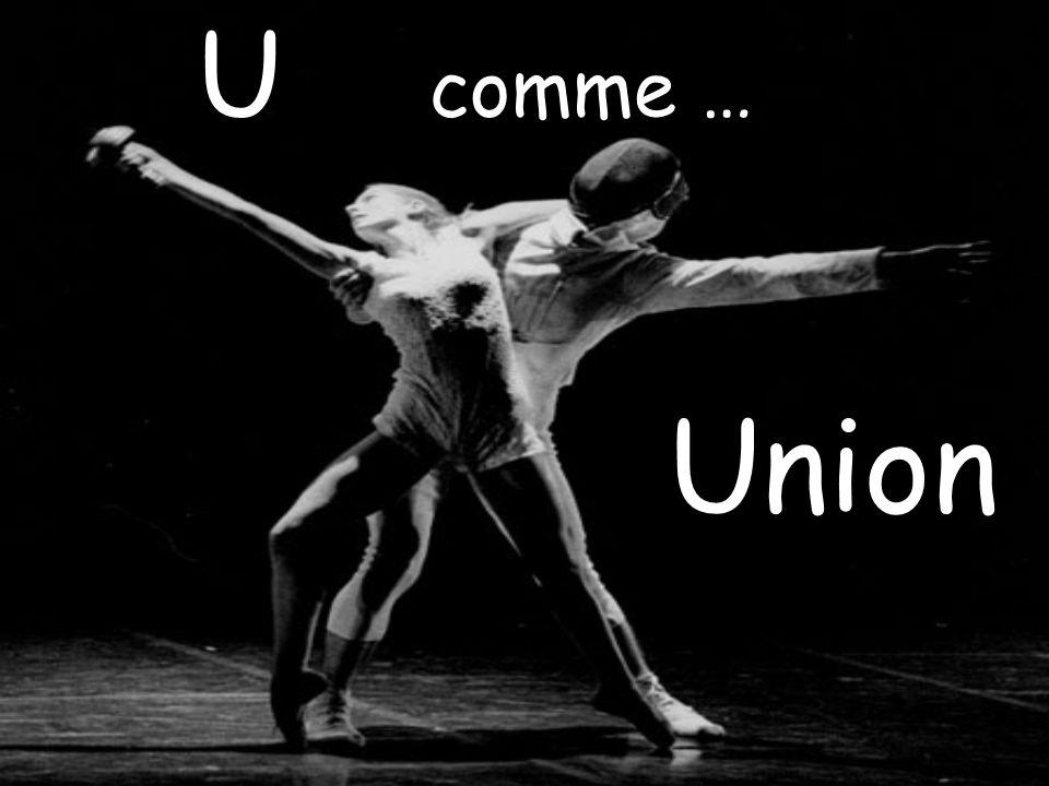 U U comme … Union