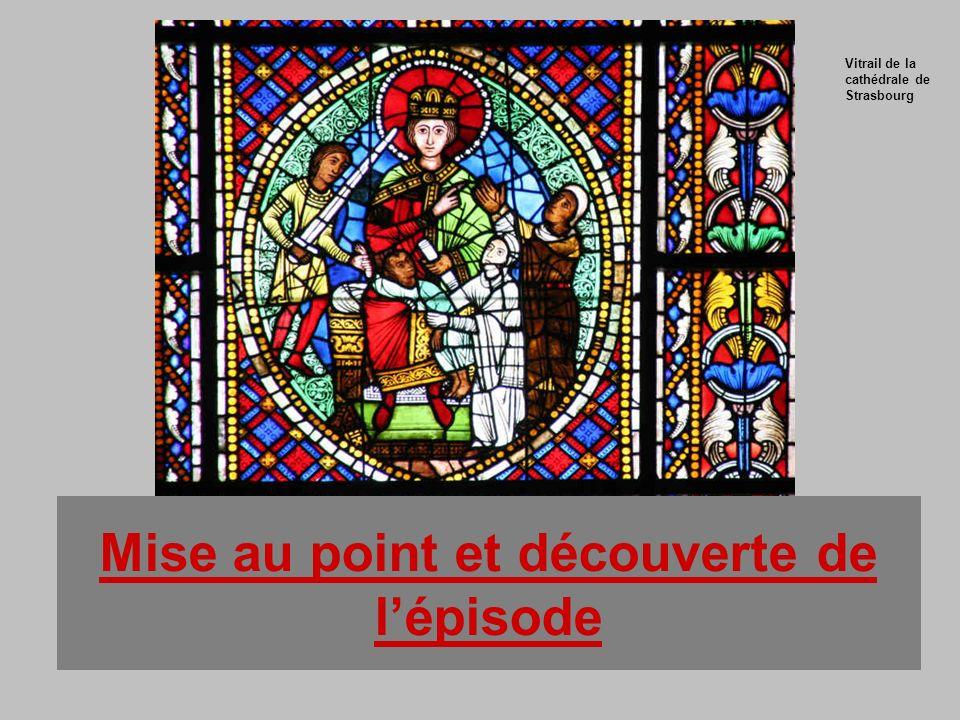 Mise au point et découverte de lépisode Vitrail de la cathédrale de Strasbourg