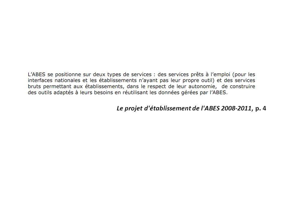 Le projet d établissement de l ABES 2008-2011, p. 4