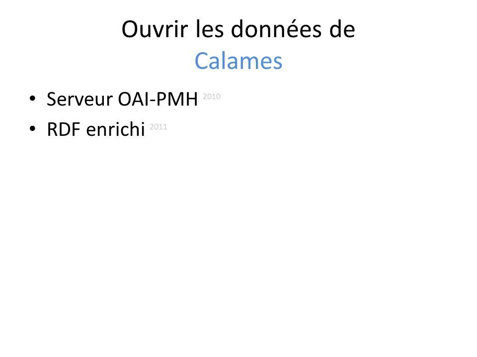 Ouvrir les données de Calames Serveur OAI-PMH 2010 RDF enrichi 2011