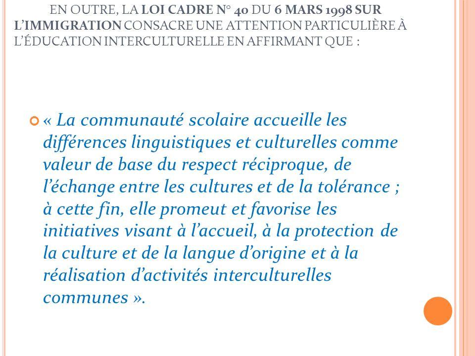 I L FAUT RAPPELER À CE SUJET LES TEXTES SUIVANTS : La Circulaire Ministérielle n° 301 du 8 septembre 1989 « Insertion des étrangers dans linstruction
