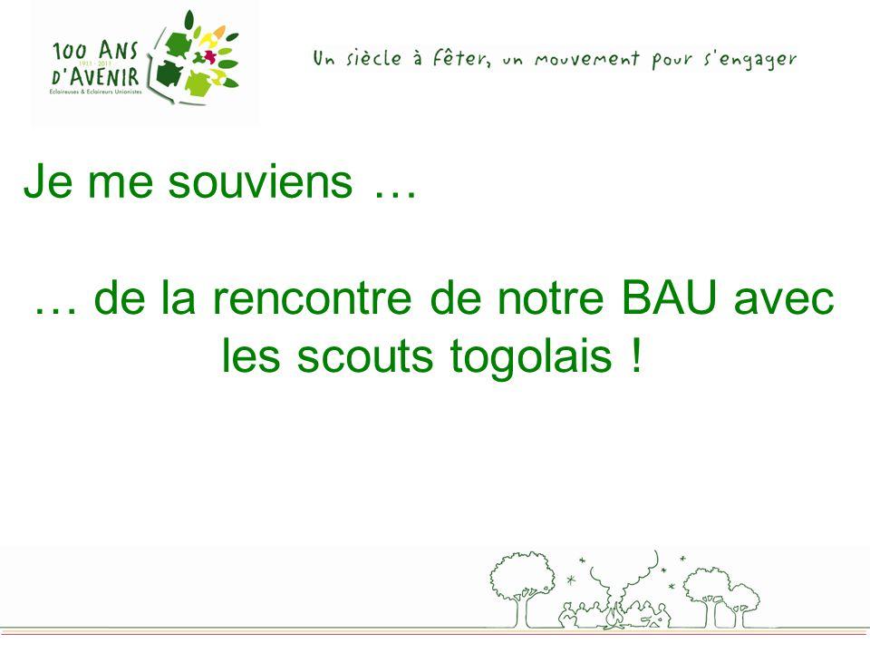 … de la rencontre de notre BAU avec les scouts togolais !