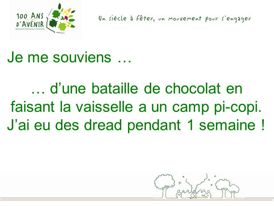 Je me souviens … … dune bataille de chocolat en faisant la vaisselle a un camp pi-copi.