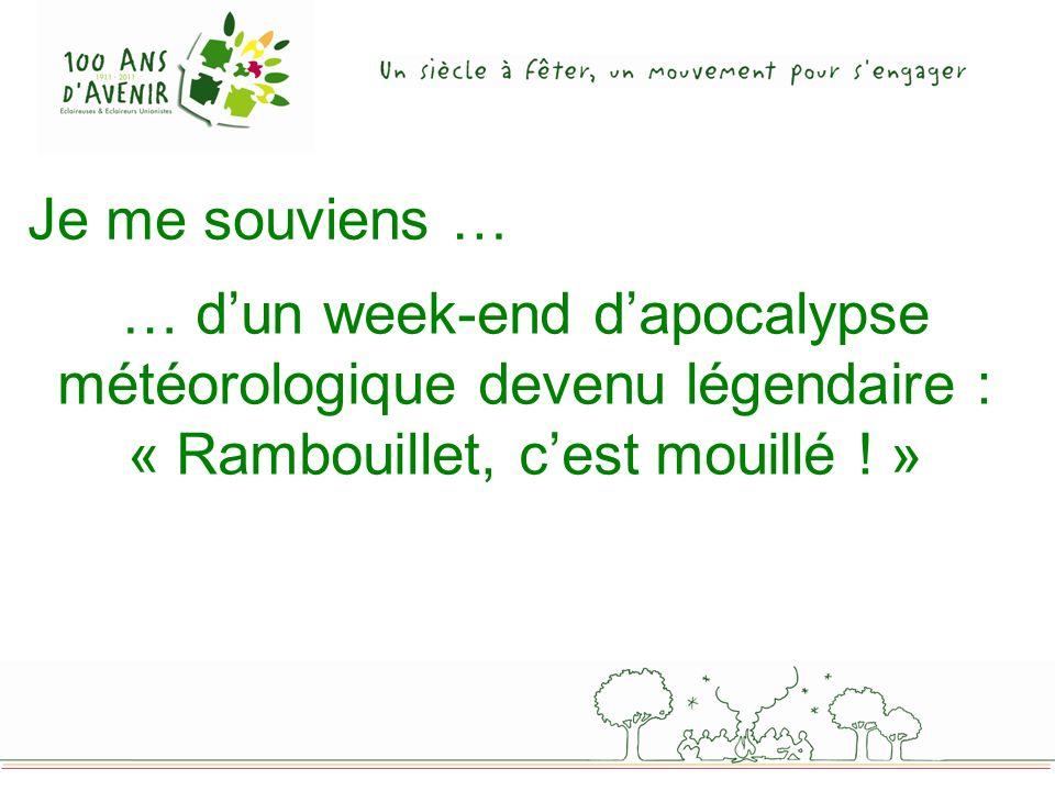 … dun week-end dapocalypse météorologique devenu légendaire : « Rambouillet, cest mouillé ! »