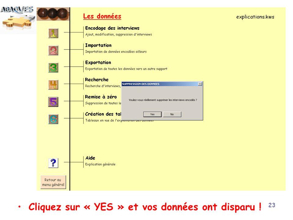 23 Cliquez sur « YES » et vos données ont disparu !
