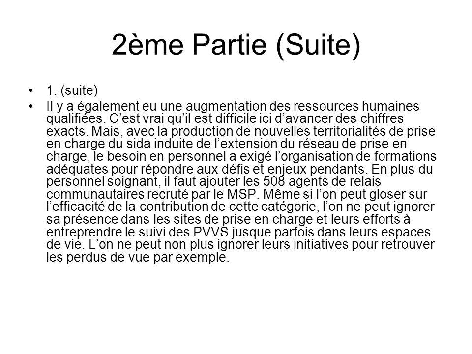 2ème Partie (Suite) 1.