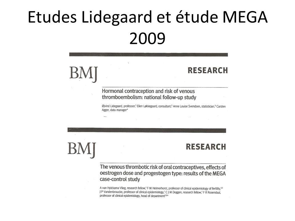 Etudes Lidegaard et étude MEGA 2009