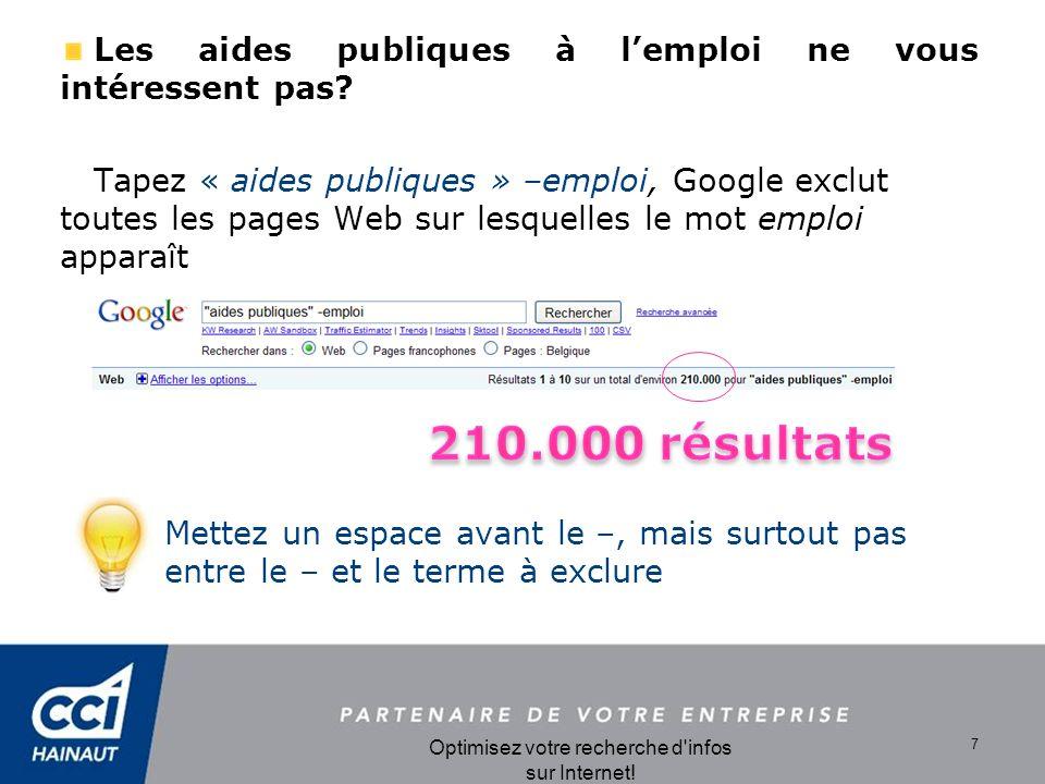 Optimisez votre recherche d infos sur Internet.8 Seuls les sites belges vous intéressent.