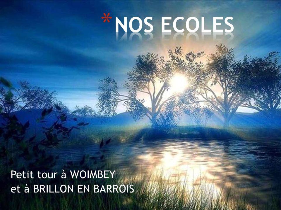 Petit tour à WOIMBEY et à BRILLON EN BARROIS