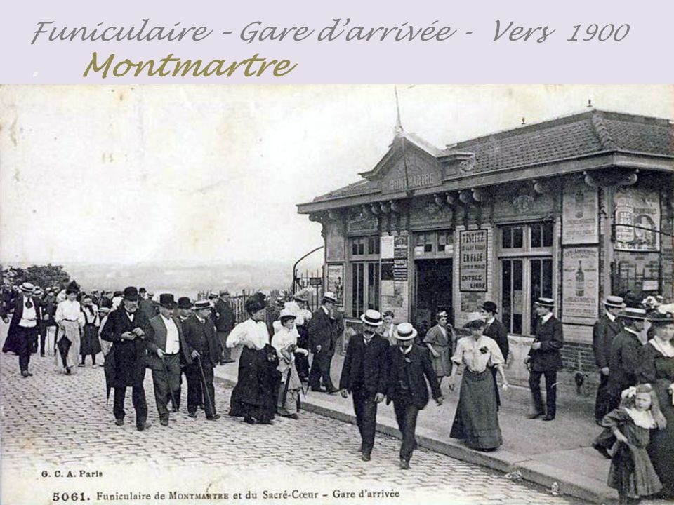 Funiculaire – Gare darrivée - Vers 1900. Montmartre