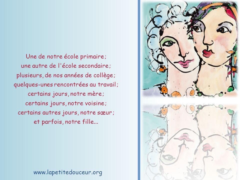 www.lapetitedouceur.org Toutes ces qualités peuvent parfois se retrouver chez une seule femme, mais, plus souvent qu autrement, il en faut plusieurs…