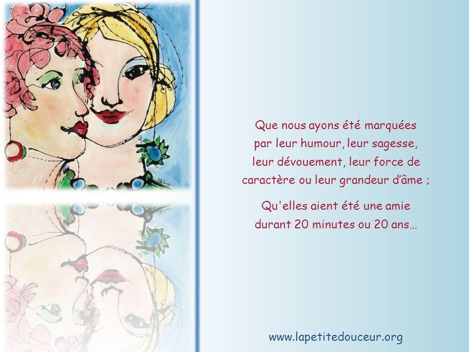 www.lapetitedouceur.org Mais, quel que soit le rôle quelles ont joué ; quelle que soit l occasion ; quel que soit le jour ; quel que soit l endroit où nous avons eu besoin delles ;