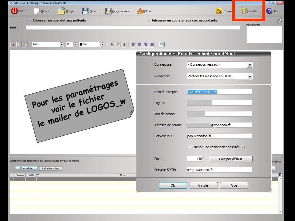 Pour les paramétrages voir le fichier le mailer de LOGOS_w