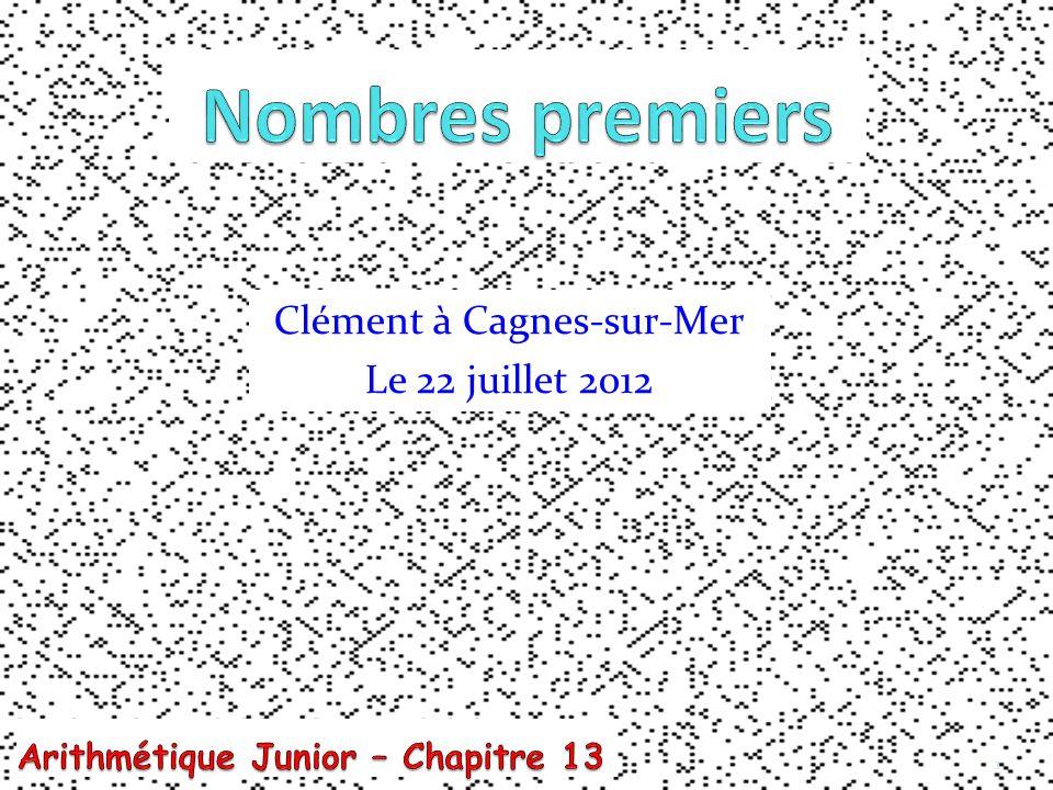 1 Clément à Cagnes-sur-Mer Le 22 juillet 2012