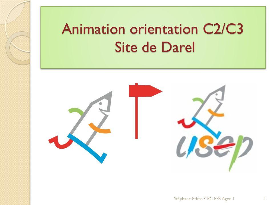 Animation orientation C2/C3 Site de Darel Stéphane Prima CPC EPS Agen 11