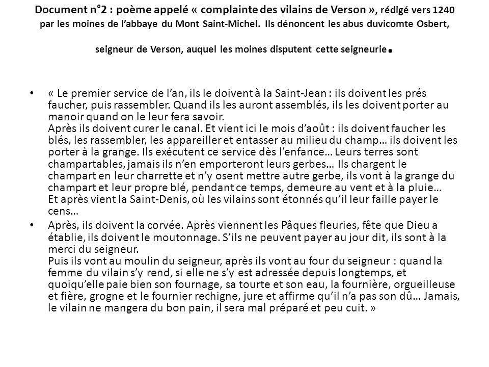 Document n°2 : poème appelé « complainte des vilains de Verson », rédigé vers 1240 par les moines de labbaye du Mont Saint-Michel. Ils dénoncent les a