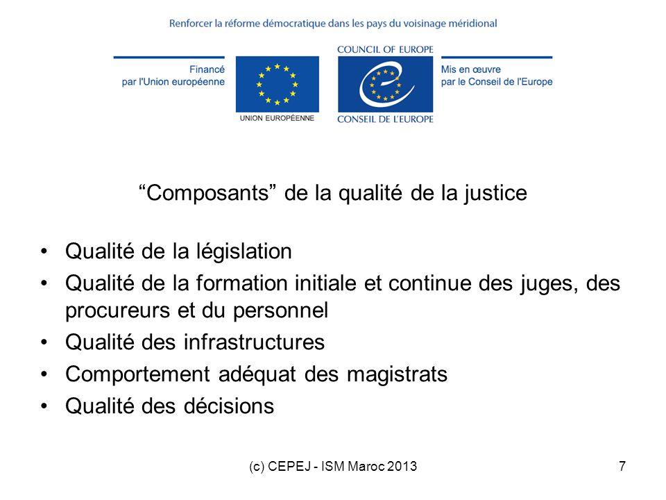 (c) CEPEJ - ISM Maroc 20138 Plan de la formation 1.Introduction 2.Check-list qualité 3.Autres outils qualité 4.Exercice dutilisation de la check-list qualité