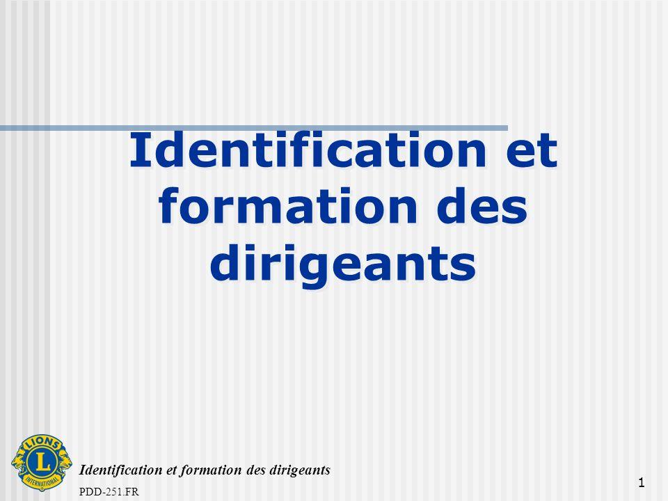 Identification et formation des dirigeants PDD-251.FR 1 Identification et formation des dirigeants