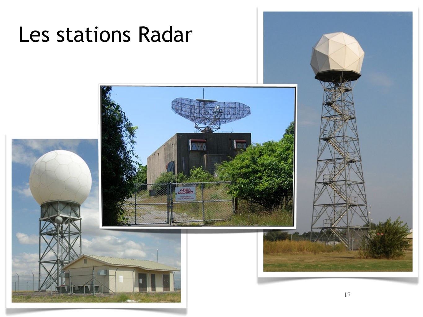17 Les stations Radar