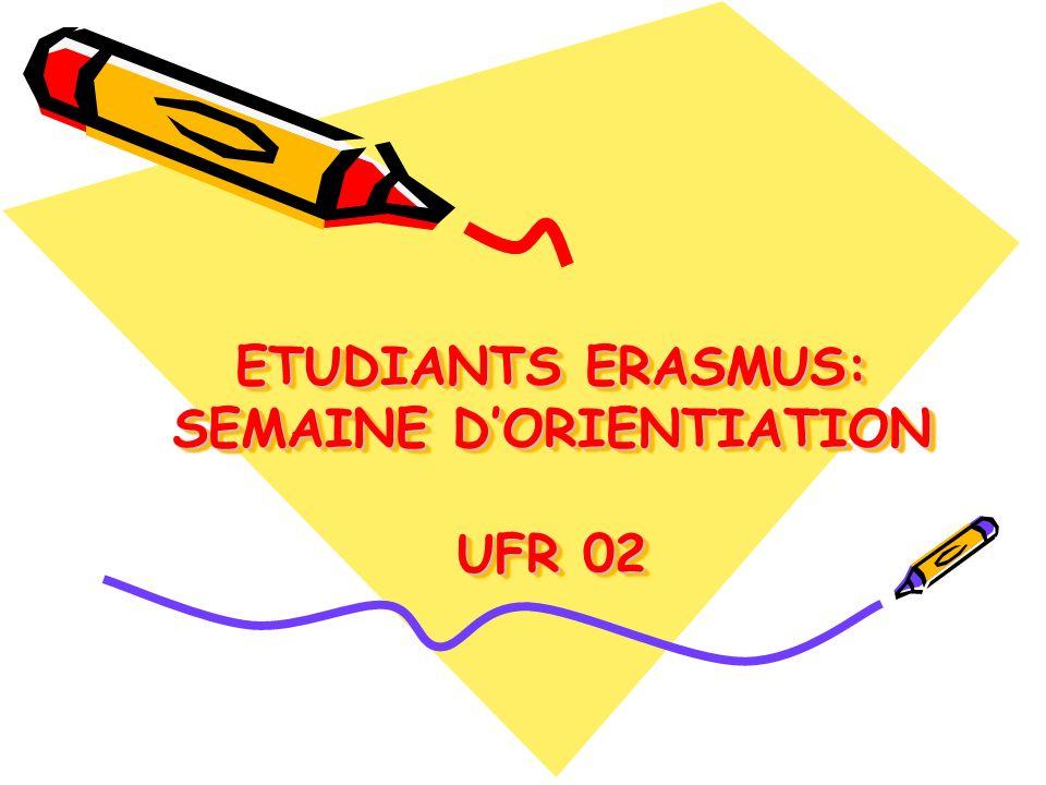 ETUDIANTS ERASMUS: SEMAINE DORIENTIATION UFR 02