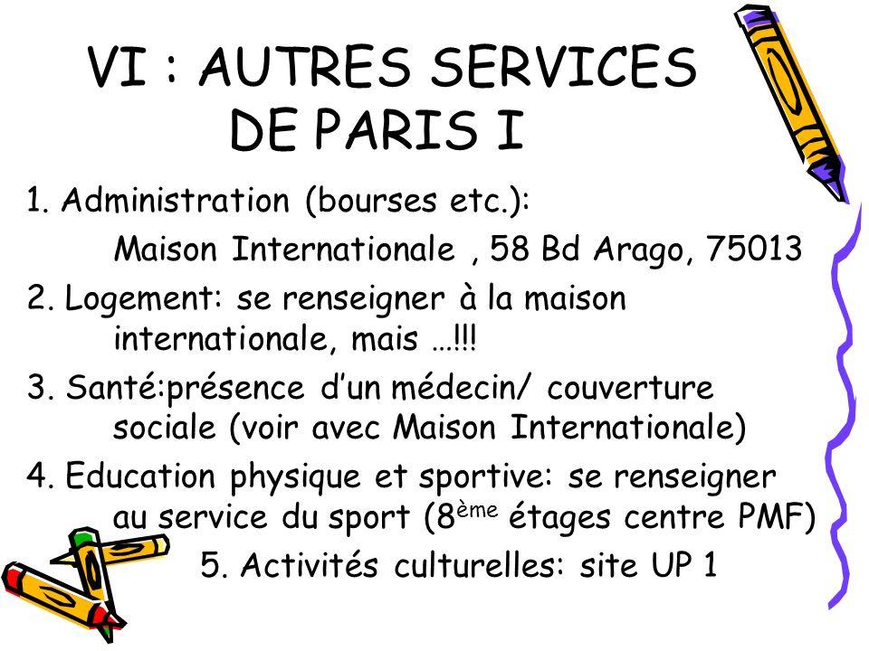 VI : AUTRES SERVICES DE PARIS I 1.
