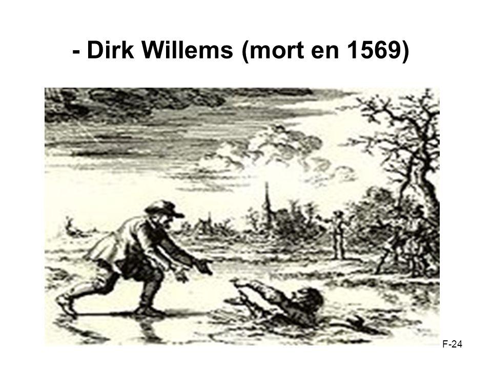 - Dirk Willems (mort en 1569) F-24
