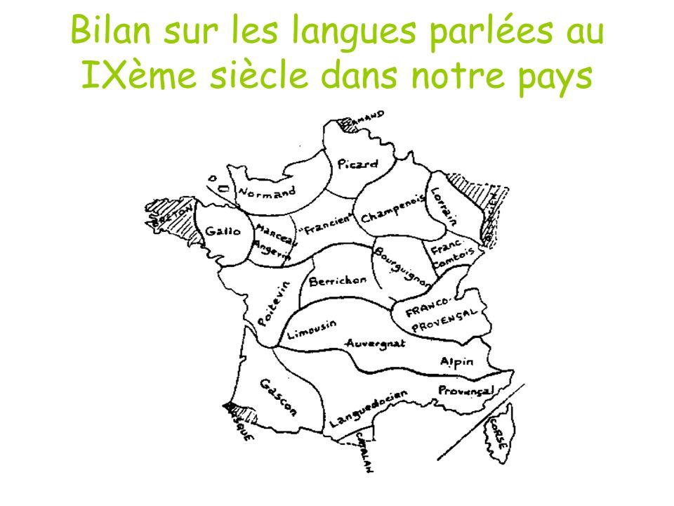 Bilan sur les langues parlées au IXème siècle dans notre pays