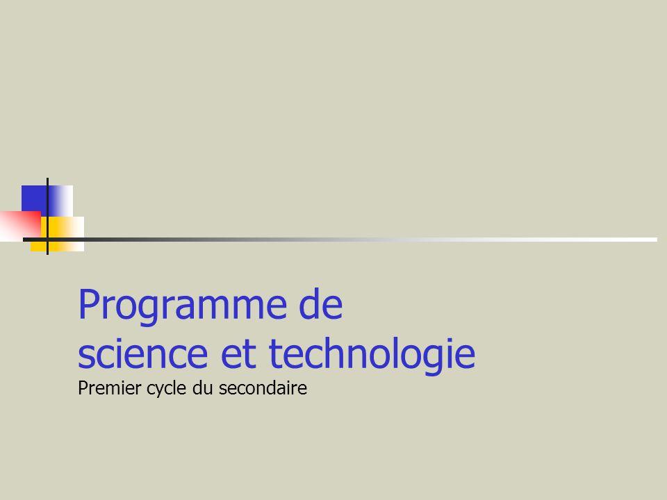 Programme de science et technologie Premier cycle du secondaire