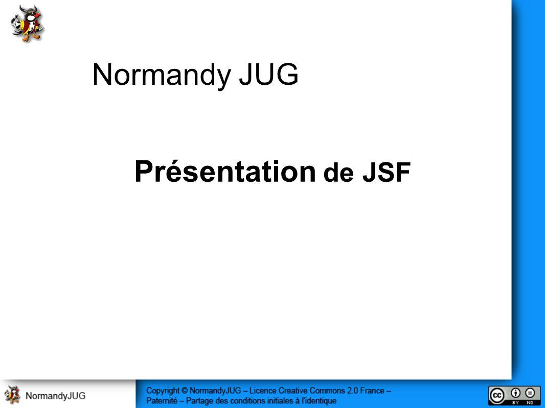 Présentation de JSF Normandy JUG