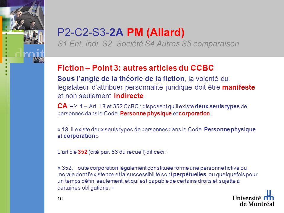 16 P2-C2-S3-2A PM (Allard) S1 Ent. indi. S2 Société S4 Autres S5 comparaison Fiction – Point 3: autres articles du CCBC Sous langle de la théorie de l