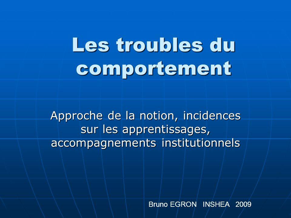 Cadre dobservation de lenfant Définir le comportement à observer (inattention, agressivité, agitation, détérioration dobjets ou insultes …).