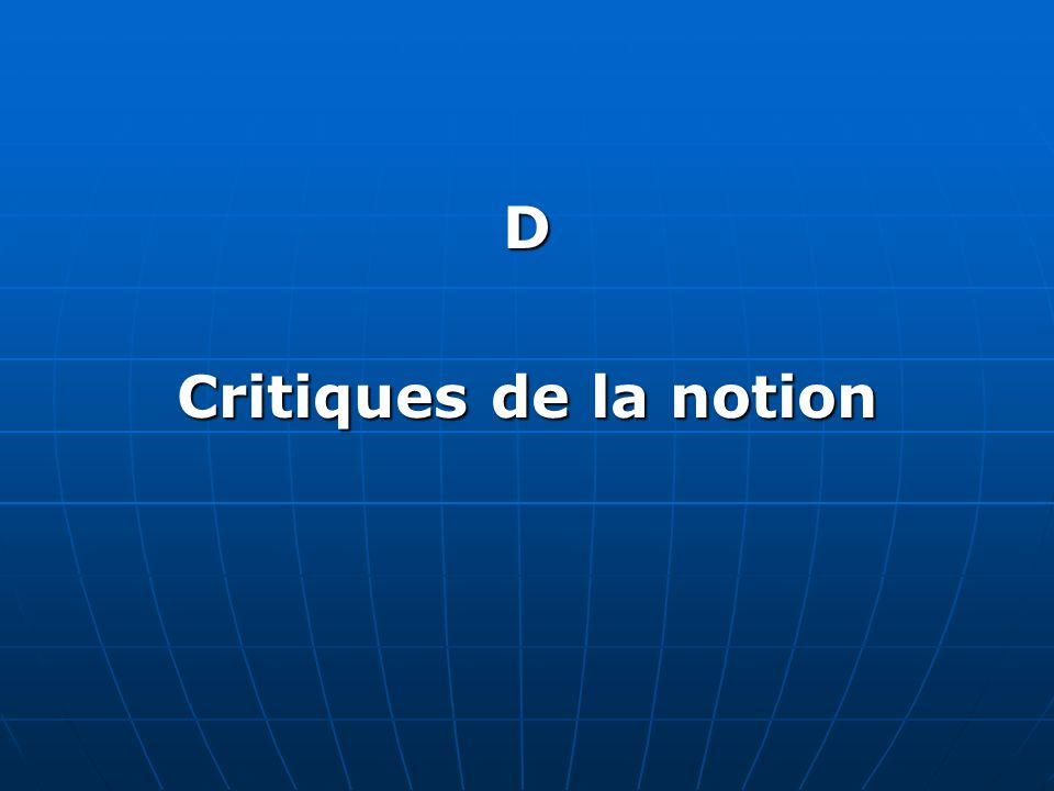 D Critiques de la notion