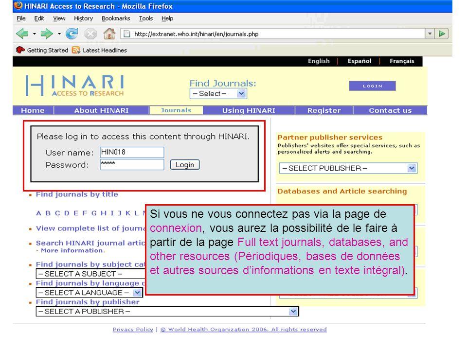 Si vous ne vous connectez pas via la page de connexion, vous aurez la possibilité de le faire à partir de la page Full text journals, databases, and o