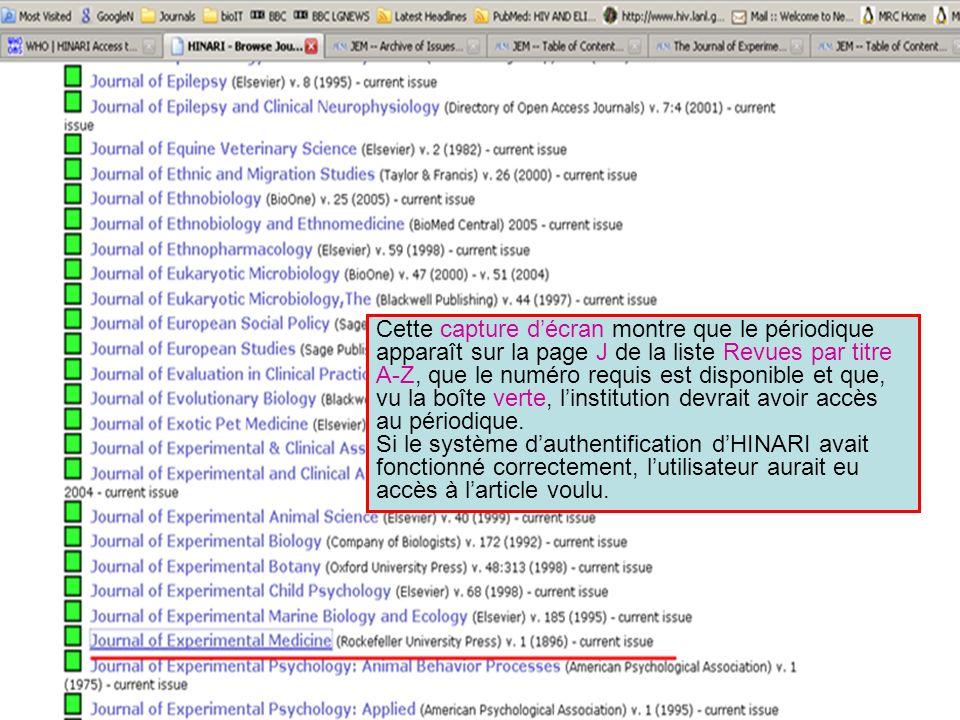 Cette capture décran montre que le périodique apparaît sur la page J de la liste Revues par titre A-Z, que le numéro requis est disponible et que, vu