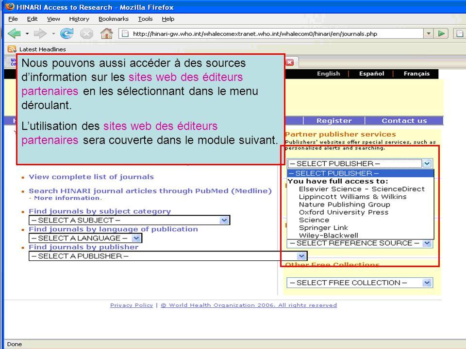 Partner publisher services 1 Nous pouvons aussi accéder à des sources dinformation sur les sites web des éditeurs partenaires en les sélectionnant dan
