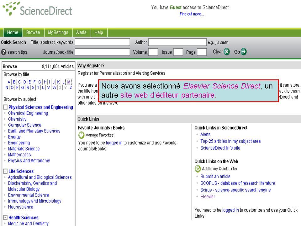 Partner publisher services 3 Nous avons sélectionné Elsevier Science Direct, un autre site web déditeur partenaire.