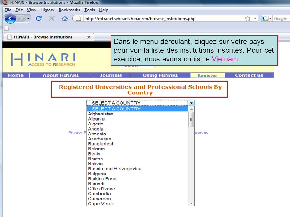 Dans le menu déroulant, cliquez sur votre pays – pour voir la liste des institutions inscrites. Pour cet exercice, nous avons choisi le Vietnam.