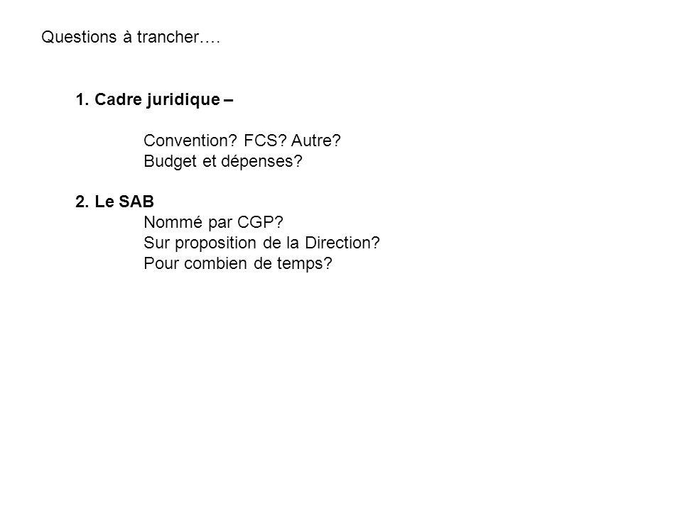 1.Cadre juridique – Convention. FCS. Autre. Budget et dépenses.