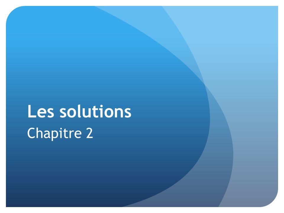 Les solutions Chapitre 2