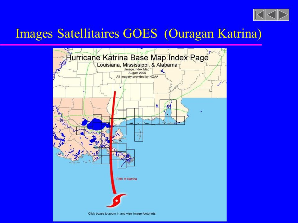 Images Satellitaires GOES (Ouragan Katrina)
