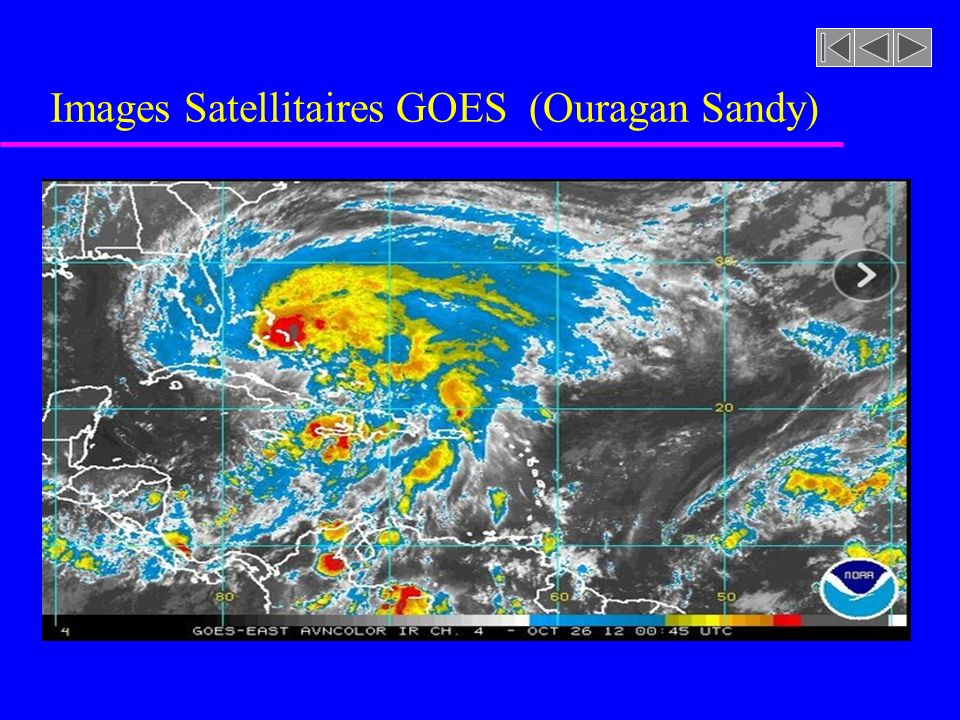 Images Satellitaires GOES (Ouragan Sandy)