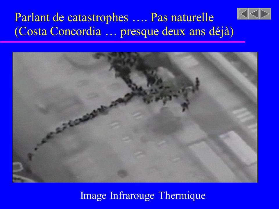 Parlant de catastrophes …. Pas naturelle (Costa Concordia … presque deux ans déjà) Image Infrarouge Thermique
