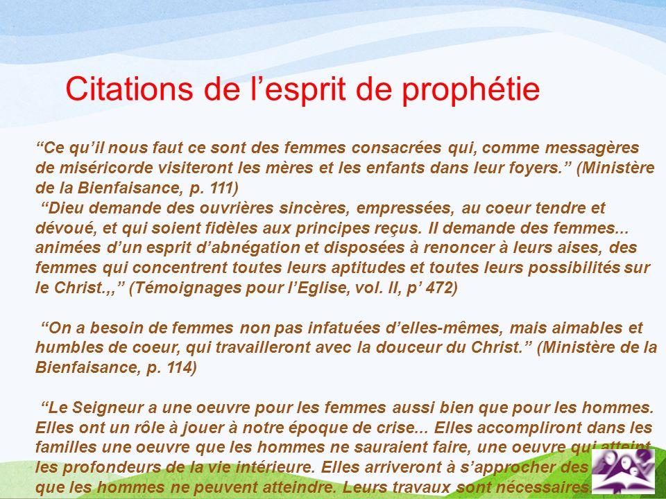 Citations de lesprit de prophétie Ce quil nous faut ce sont des femmes consacrées qui, comme messagères de miséricorde visiteront les mères et les enf