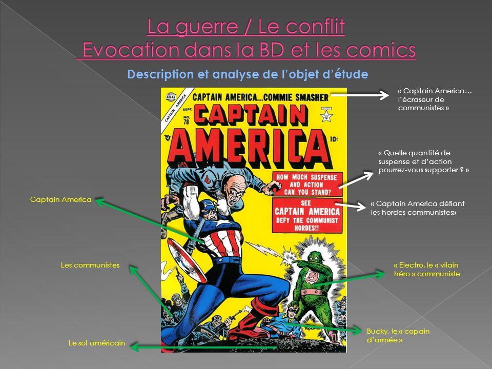 Description et analyse de lobjet détude « Captain America… lécraseur de communistes » « Quelle quantité de suspense et daction pourrez-vous supporter .
